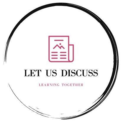 Let Us Discuss